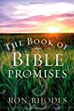The Book of Bible Promises (0736923462) by Rhodes, Ron