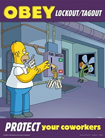 Simpsons Lockout Tag out Safety Poster - Obey Lockout Tag out Protect