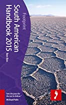 South American Handbook 2015 (Footprint - Handbooks)