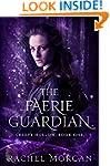 The Faerie Guardian (Creepy Hollow Bo...