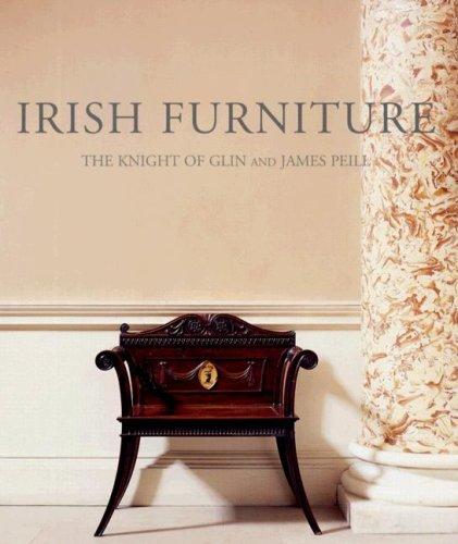 Irish Furniture (Paul Mellon Centre for Studies in Britis)