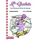 Mlle Charlotte, 5:Une fabuleuse femme de ménage