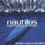 Three Cuts in London by Nautilus (2004-11-03)