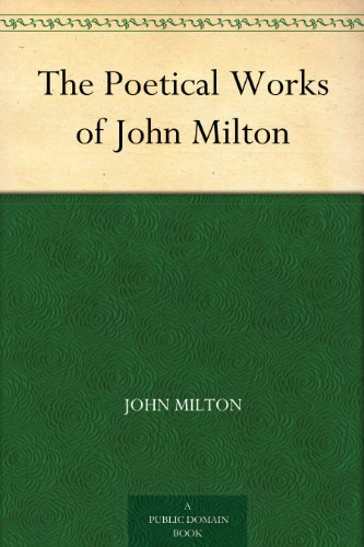 John Milton - The Poetical Works of John Milton