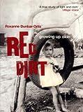Roxanne Dunbar-Ortiz Red Dirt: Growing up Okie (Haymarket)