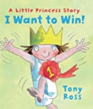 I Want to Win! (Andersen Press Picture Books (Hardcover))