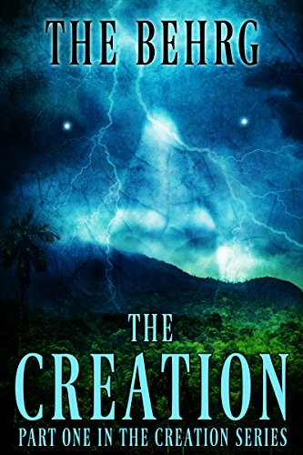The Creation: A Supernatural Thriller (The Creation Series Book 1)
