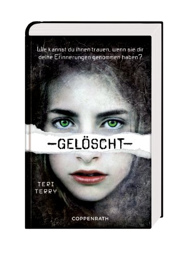 http://www.amazon.de/Gel%C3%B6scht-Teri-Terry/dp/364961183X/ref=sr_1_1?s=books&ie=UTF8&qid=1416240766&sr=1-1&keywords=gel%C3%B6scht