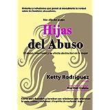 Hijas del Abuso (Spanish Edition) ~ Ketty Rodriguez