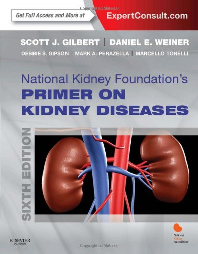 National Kidney Foundation Primer On Kidney Diseases: Expert Consult - Online And Print, 6E