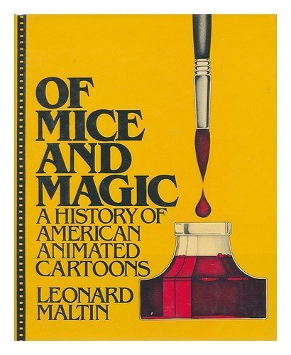 Of Mice and Magic: History of American Animated Cartoons PDF