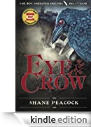 Eye of the Crow: The Boy Sherlock Holmes, His 1st Case [Edizione Kindle]