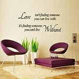 Love isn't finding Wandtattoo Wandsticker Wandaufkleber Wandbilder Schlafzimmer Kinderzimmer Dekor