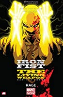Iron Fist: The Living Weapon Vol. 1 - Rage