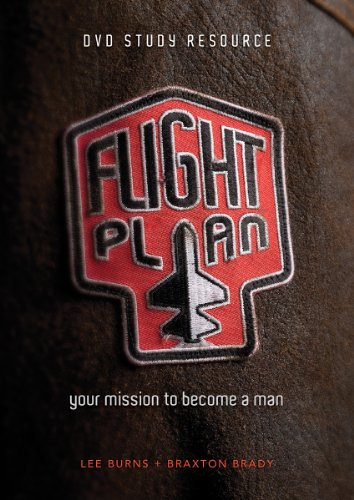 Flight Plan: your mission to become a man DVD Study Resource