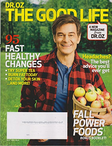 Dr. Oz The Good Life October November 2014 Fall Power Foods; 95 Fast Healthy Changes; And More