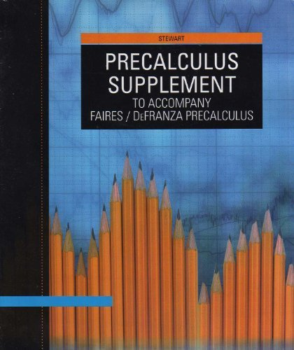 Precalculus Supplement to Accompany Faires / DeFranza Precalculus