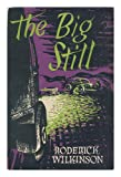 img - for The Big Still book / textbook / text book
