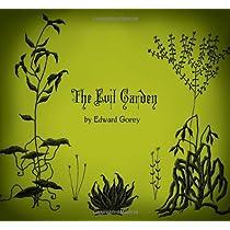 The Evil Garden Hardcover