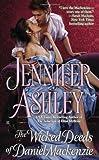 The Wicked Deeds of Daniel Mackenzie (Mackenzies Series) (0425253953) by Ashley, Jennifer