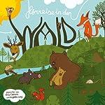 Hörreise in den Wald | Otto Clemens,Angelika Lang,Benjamin Leingartner