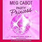 Party Princess: The Princess Diaries, Volume 7 Hörbuch von Meg Cabot Gesprochen von: Clea Lewis