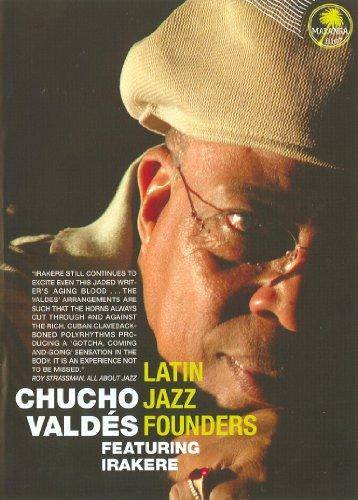 Valdes, Chucho Featuring Irakere - Latin Jazz Founders
