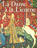 echange, troc Alain Erlande-Brandenburg - The lady and the unicorn