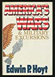 America's Wars and Military Excursions (0070306184) by Hoyt, Edwin Palmer