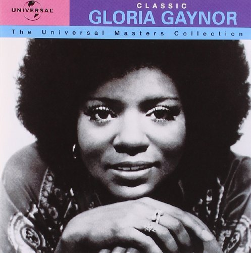 Gloria Gaynor - The Universal Masters Collection: Classic Gloria Gaynor - Zortam Music