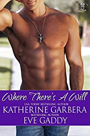 Where There's a Will (Whiskey River Series Book 1)