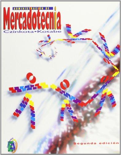 Administracion de mercadotecnia/ Marketing Administration (Spanish Edition)