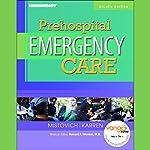 VangoNotes for Prehospital Emergency Care | Joseph J. Mistovich,Brent Q. Hafen,Keith J. Karren