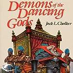 Demons of the Dancing Gods: The Dancing Gods, Book 2 | Jack L. Chalker