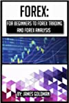 Forex: For beginners to Forex trading...