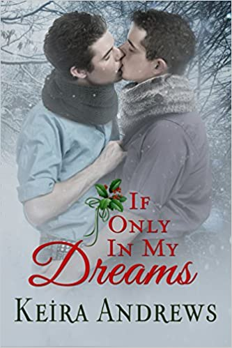 keysmash book review if only in my dreams keira andrews cover art amazon