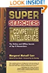 Super Searchers on Competitive Intell...