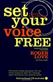 Set Your Voice Free (Book & CD)