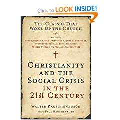 Christianity and the Social Crisis of the 21st Century: The Classic That Woke Up the Church