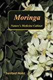 img - for Moringa: Nature's Medicine Cabinet book / textbook / text book