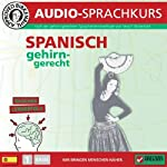 Spanisch gehirn-gerecht: 1. Basis (Birkenbihl Sprachen)