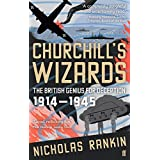 Churchills Wizards: The British Genius For Deception 1914 To 1945by Nicholas Rankin