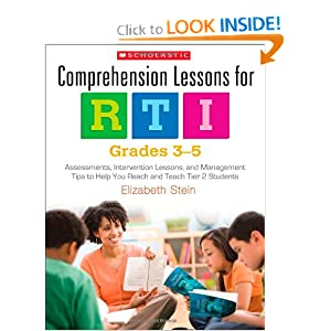 Comprehension Lessons for RTI: Grades 3-5: Assessments, Intervention Lessons, and... by