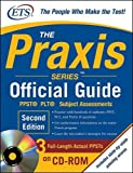 img - for The Praxis Series Official Guide with CD-ROM, Second Edition: PPST  ? PLT? ? Subject Assessments (Praxis Series Official Guide: PPST Pre-Professional Skills Test (W/CD)) 2nd (second) edition by Educational Testing Service published by McGraw-Hill (2009) [Paperback] book / textbook / text book