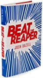 a novel:Beat the Reaper byBazell(hardcover)(2009)