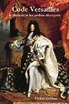 Code Versailles, le ch�teau et les ja...