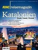 ADAC Reisemagazin Katalonien: Stadt, Land, Strand