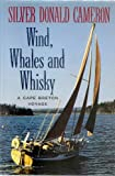 img - for Wind, whales, and whiskey: A Cape Breton voyage book / textbook / text book