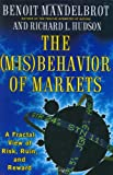The (Mis)behavior of Markets (0465043550) by Mandelbrot, Benoit B.