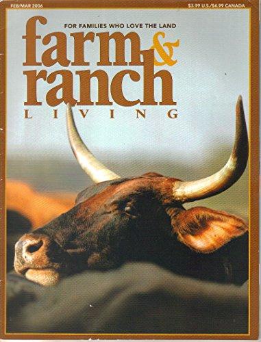 Farm & Ranch Living Magazine, February March 2006 (Vol. 29. No 6) (Garret Pic compare prices)
